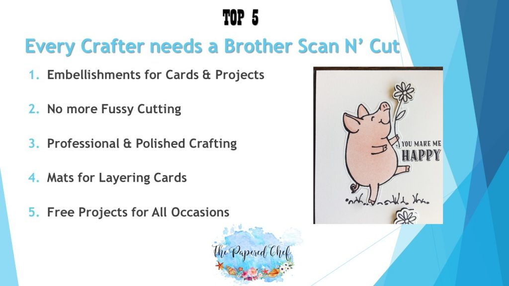 Top 5 Reasons Why Every Crafter Needs a Brother Scan N Cut
