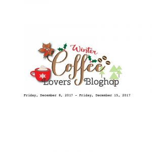 2017 WINTER COFFEE LOVERS BLOG HOP!