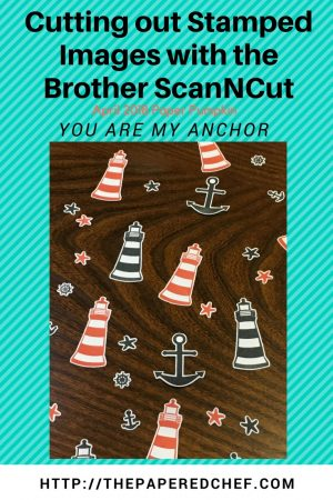 Brother ScanNCut - You are my Anchor