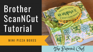 Brother ScanNCut - Decorating Mini Pizza Boxes - Painted Seasons