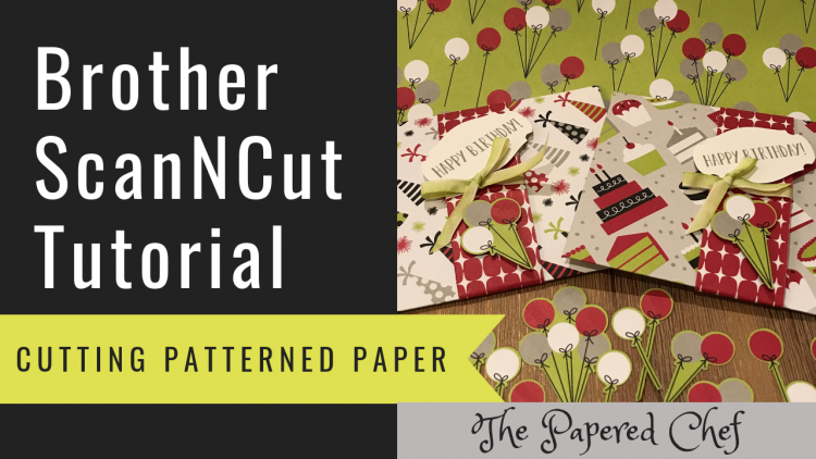 Brother ScanNCut - Cutting Patterned Paper - Broadway Bound
