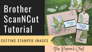 Brother ScanNCut - Cutting Stamped Images - Wonderful Romance