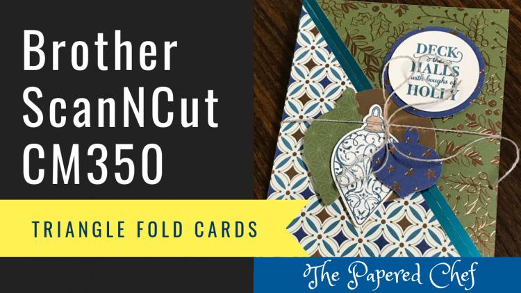 ScanNCut CM350 Tutorial - Brightly Gleaming Triangle Fold Cards
