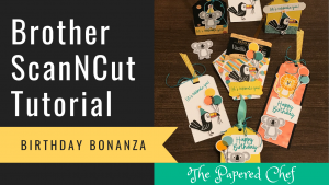 Brother ScanNCut - Birthday Bonanza