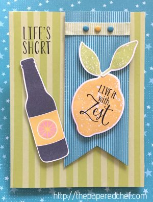 Life's Short – Live it with Zest – Lemon card by Stampin' Up