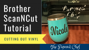 Cutting out Vinyl using the Brother ScanNCut