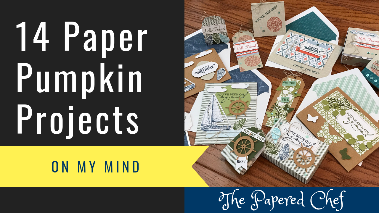 Paper Pumpkin July 2019 On My Mind