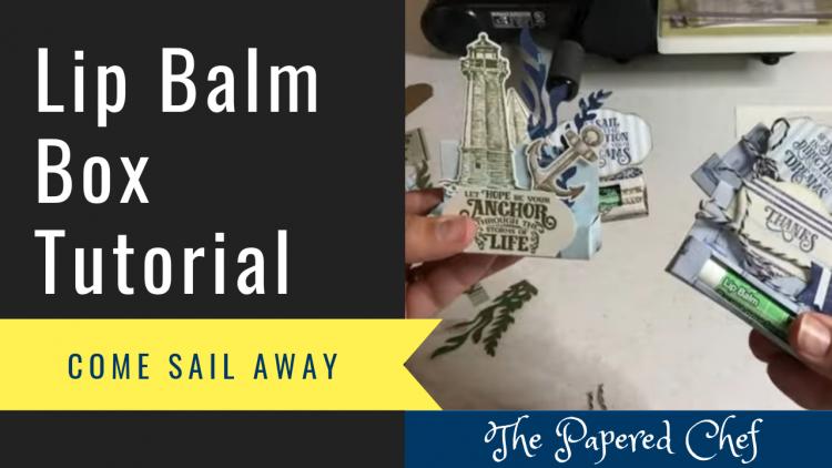 Lip Balm Boxes - Come Sail Away