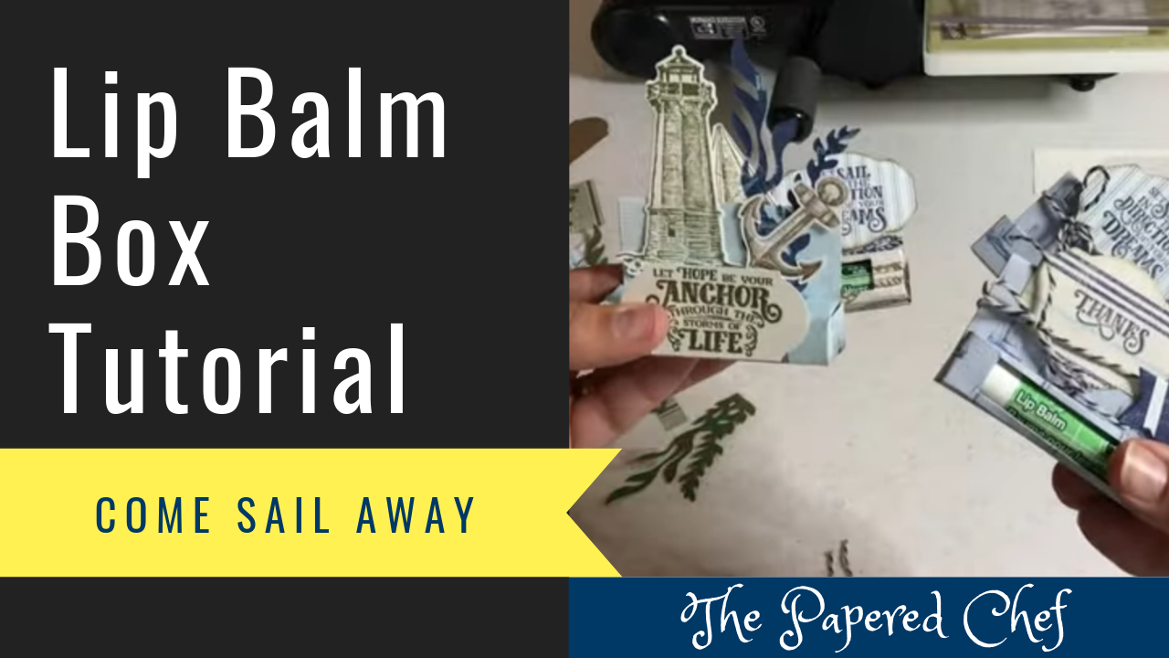 Lip Balm Boxes - Come Sail Away