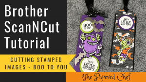 Brother ScanNCut - Cutting Stamped Images - Boo to You