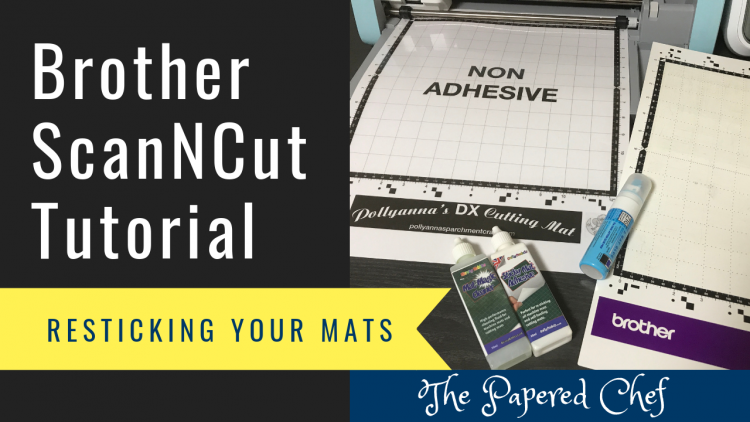 Brother ScanNCut - Resticking your Mats