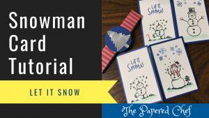 Snowman Season Card Tutorial