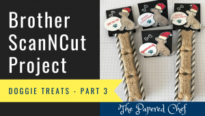Brother ScanNCut Project - Doggie Treat - Dog Treat