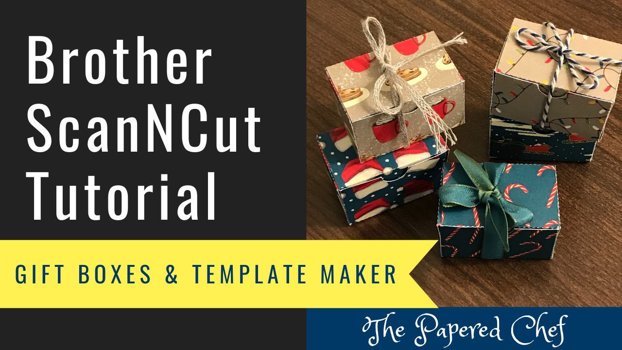 Brother ScanNCut - Gift Boxes - Template Maker