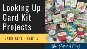 Looking Up Card Kit Projects - Stampin' Up!
