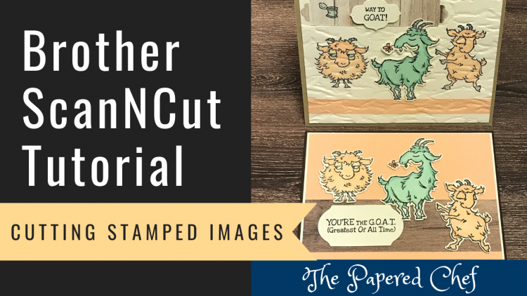 Brother ScanNCut - Cutting Stamped Images - Way to Goat