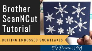 Brother ScanNCut - Cutting Embossed Snowflakes