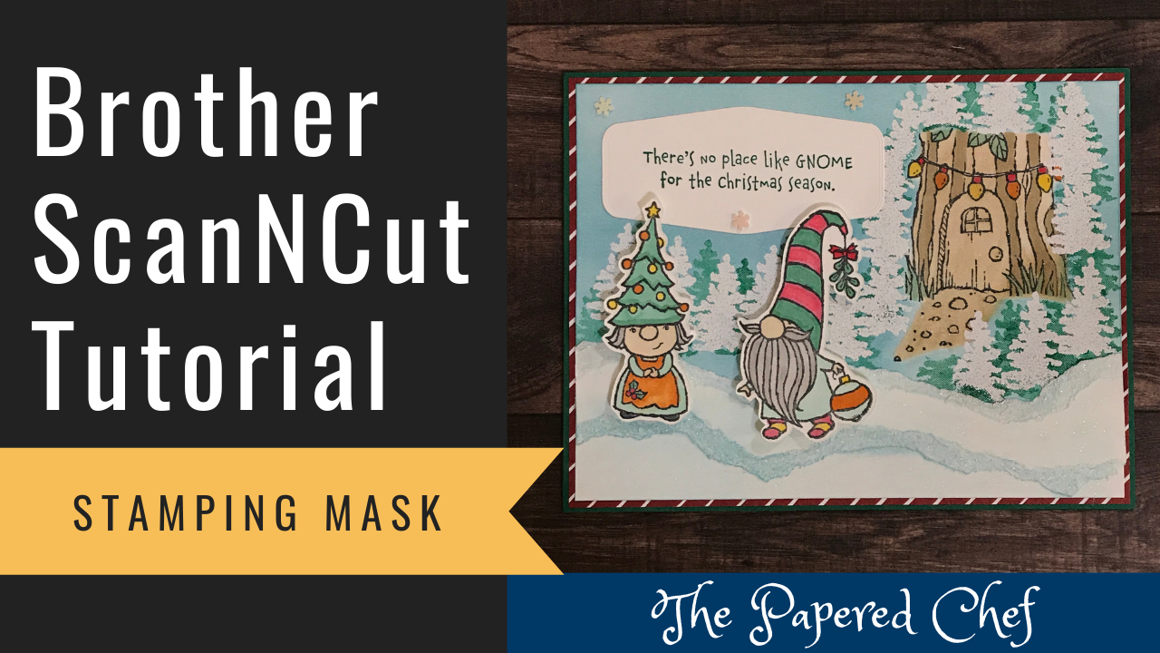 Brother ScanNCut - Creating a Stamping Mask