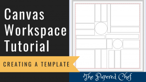 Canvas Workspace - Creating a Template