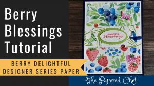 Berry Blessings Tutorial
