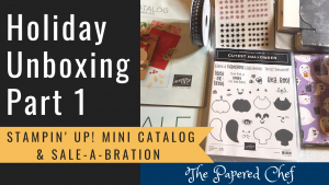 Holiday Catalog - Unboxing - Part 1