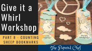 Give it a Whirl - Part 8 - Counting Sheep