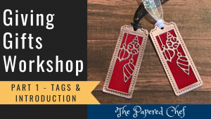 Giving Gifts Part 1 - Creating Tags